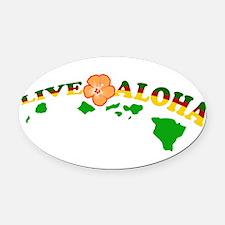Live Aloha Oval Car Magnet