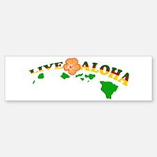Live Aloha Bumper Bumper Bumper Sticker