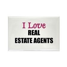 I Love REAL ESTATE AGENTS Rectangle Magnet