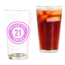 Birthday Girl 21 Years Old Drinking Glass