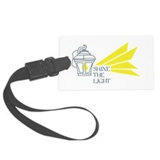 Shine The Light Luggage Tag