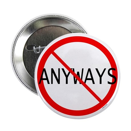 NO ANYWAYS Button 10-Pack