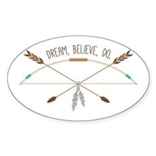 Dream Believe Do Decal