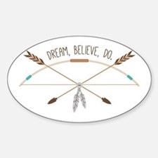 Dream Believe Do Decal