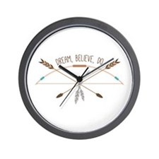 Dream Believe Do Wall Clock