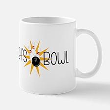 Lets Bowl Mugs
