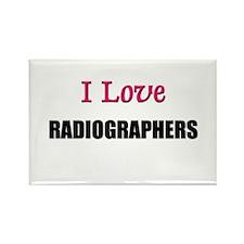 I Love RADIOGRAPHERS Rectangle Magnet