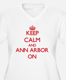 Keep Calm and Ann Arbor ON Plus Size T-Shirt