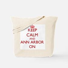 Keep Calm and Ann Arbor ON Tote Bag