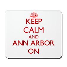 Keep Calm and Ann Arbor ON Mousepad