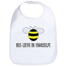 BEE-LIEVE IN YOURSELF! Bib