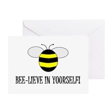 BEE-LIEVE IN YOURSELF! Greeting Card
