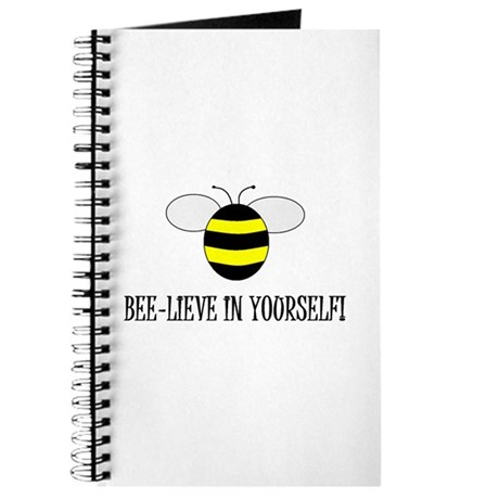 BEE-LIEVE IN YOURSELF! Journal