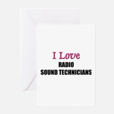 I Love RADIO SOUND TECHNICIANS Greeting Cards (Pk