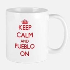 Keep Calm and Pueblo ON Mugs