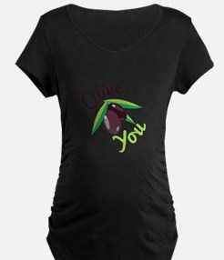 Olive You Maternity T-Shirt