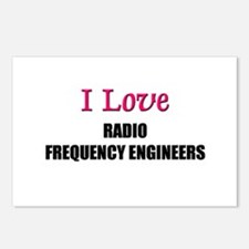 I Love RADIO FREQUENCY ENGINEERS Postcards (Packag
