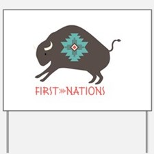 First Nations Yard Sign