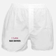 I Love RACE DRIVERS Boxer Shorts