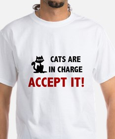CATS ARE IN CHARGE T-Shirt