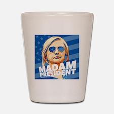 Madam President Shot Glass