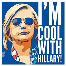 I'm cool with Hillary! Framed Print