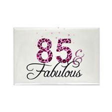 85 and Fabulous Magnets