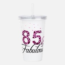 85 and Fabulous Acrylic Double-wall Tumbler