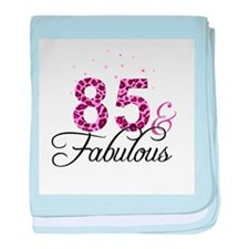 85 and Fabulous baby blanket
