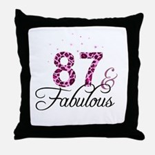 87 and Fabulous Throw Pillow