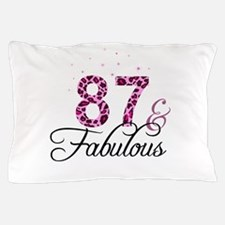 87 and Fabulous Pillow Case