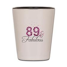 89 and Fabulous Shot Glass