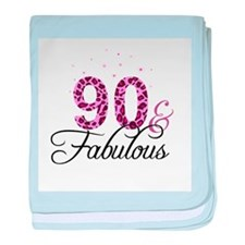 90 and Fabulous baby blanket