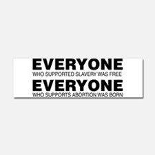 Slavery and Abortion Car Magnet 10 x 3