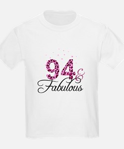 94 and Fabulous T-Shirt