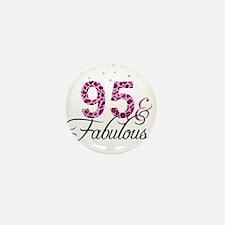95 and Fabulous Mini Button
