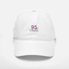 95 and Fabulous Baseball Baseball Cap