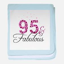95 and Fabulous baby blanket