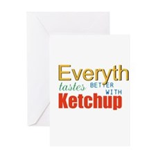 Better With Ketchup Greeting Cards