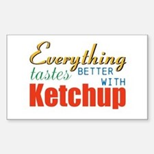 Better With Ketchup Decal