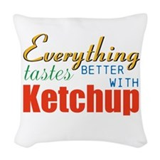 Better With Ketchup Woven Throw Pillow
