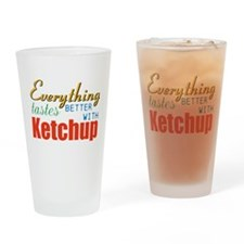 Better With Ketchup Drinking Glass