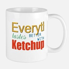 Better With Ketchup Mugs