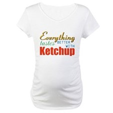 Better With Ketchup Shirt