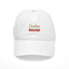 Better With Ketchup Baseball Baseball Cap