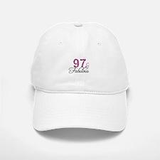 97 and Fabulous Baseball Baseball Cap