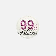 99 and Fabulous Mini Button