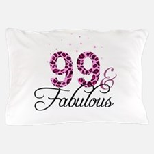 99 and Fabulous Pillow Case