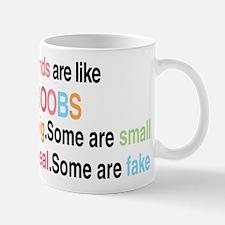 Friends are like boobs Mugs