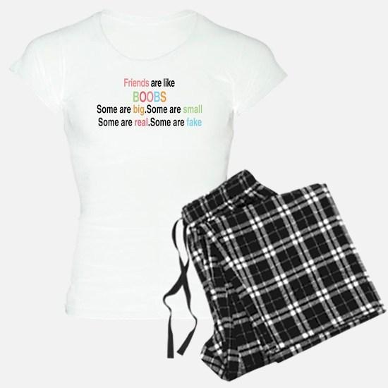 Friends are like boobs Pajamas